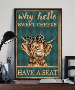 why hello sweet cheeks have a seat cow retro poster 3