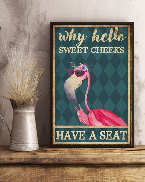 why hello sweet cheeks have a seat flamingo retro poster 3