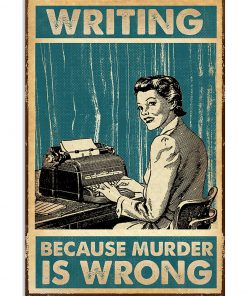 writing because murder is wrong retro poster 1