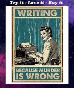 writing because murder is wrong retro poster
