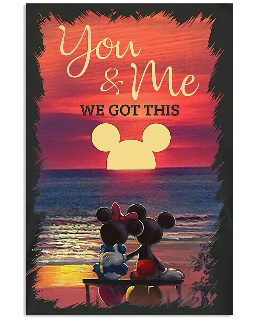 you and me we got this mickey and minnie poster 1