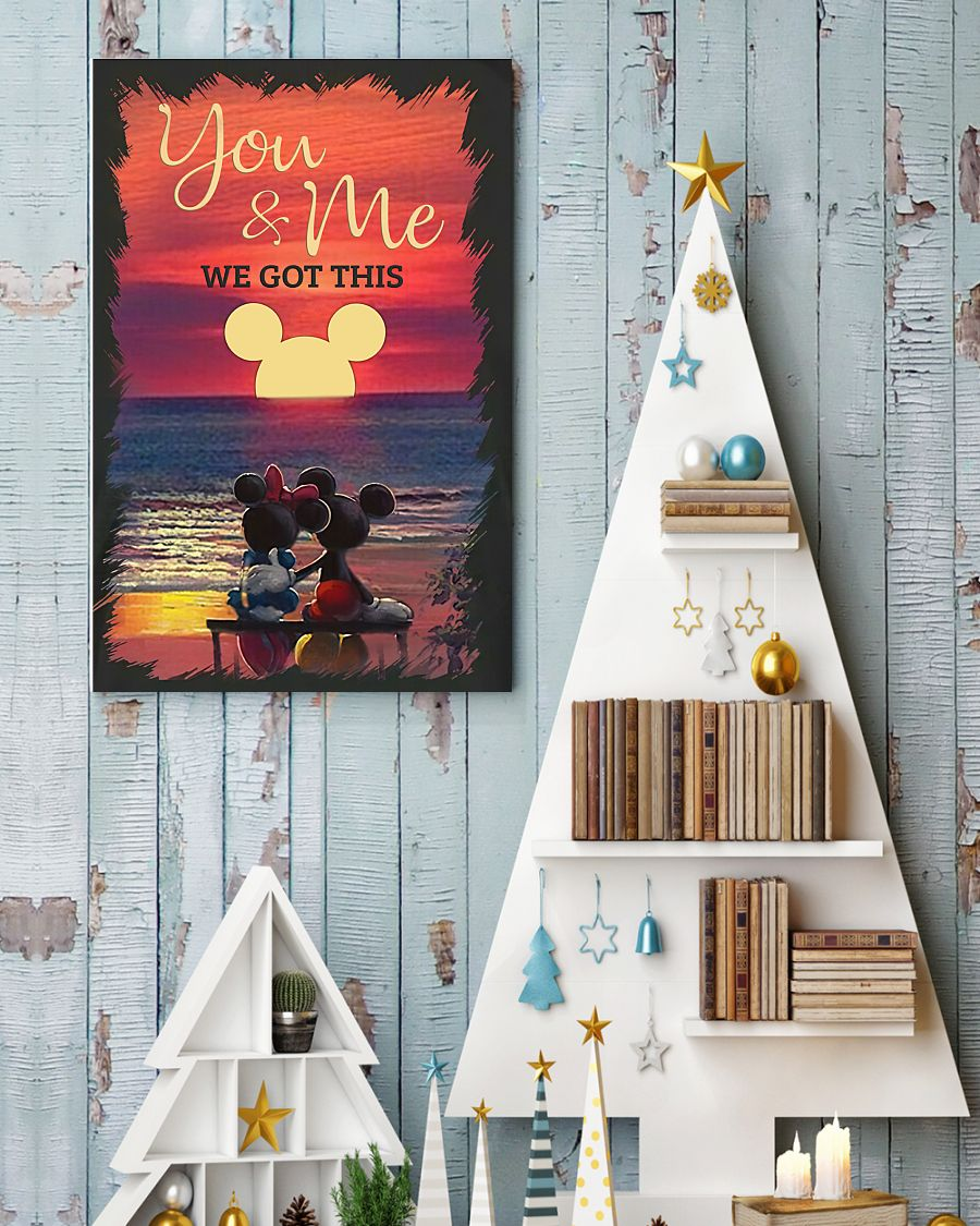 you and me we got this mickey and minnie poster 4