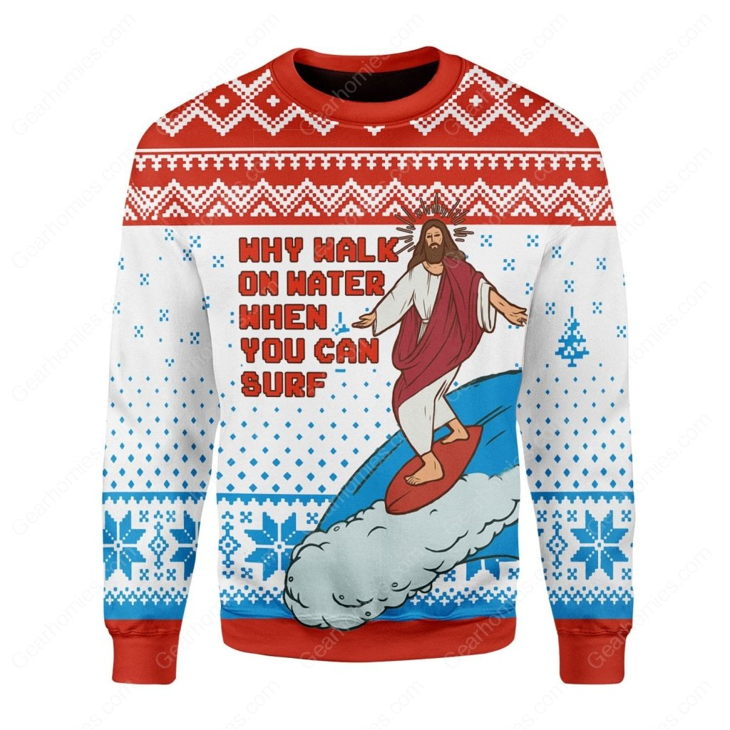 Jesus surfing why walk on water when you can surf ugly christmas sweater 4