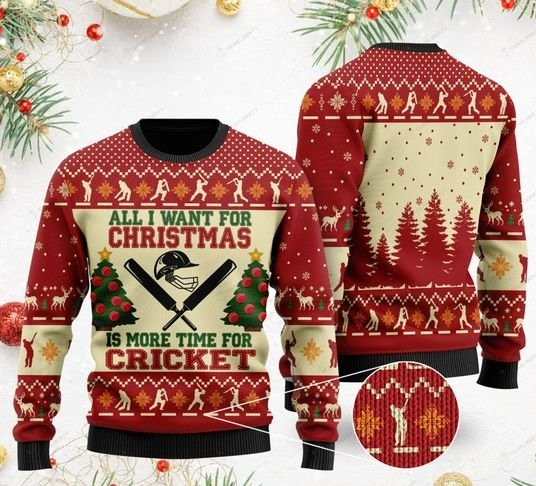 all i want for christmas is more time for cricket christmas ugly sweater 2 - Copy (2)