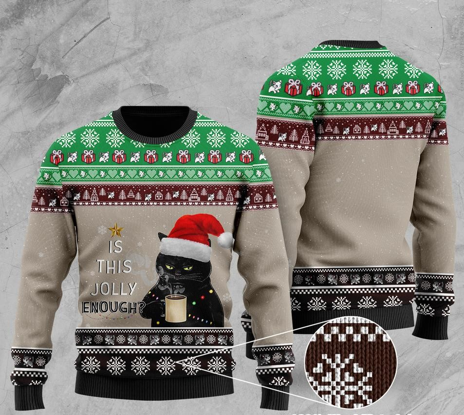 christmas black cat with coffee is this jolly enough pattern ugly sweater 2