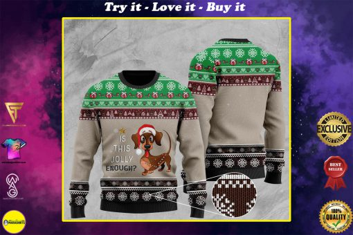 christmas dachshund is this jolly enough pattern ugly sweater