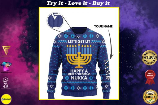 custom name lets get lit happy a merry christmas nukka ugly sweater