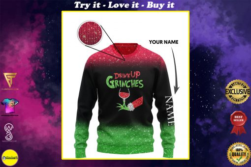 custom name the gricnh drink up green hand with glass of red wine ugly sweater