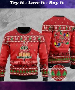 it takes big heart to teach little minds merry teachmas christmas ugly sweater