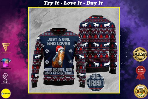 just a girl who loves christmas and horses christmas ugly sweater