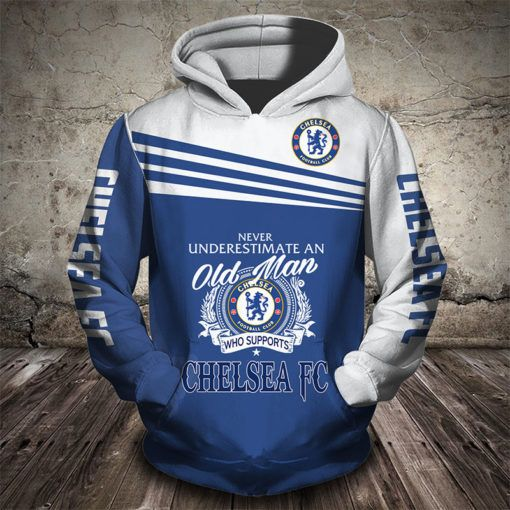never underestimate an old man who supports chelsea fc full printing hoodie