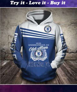 never underestimate an old man who supports chelsea fc full printing shirt