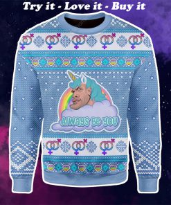 the rock dwayne johnson always be you all over printed ugly christmas sweater