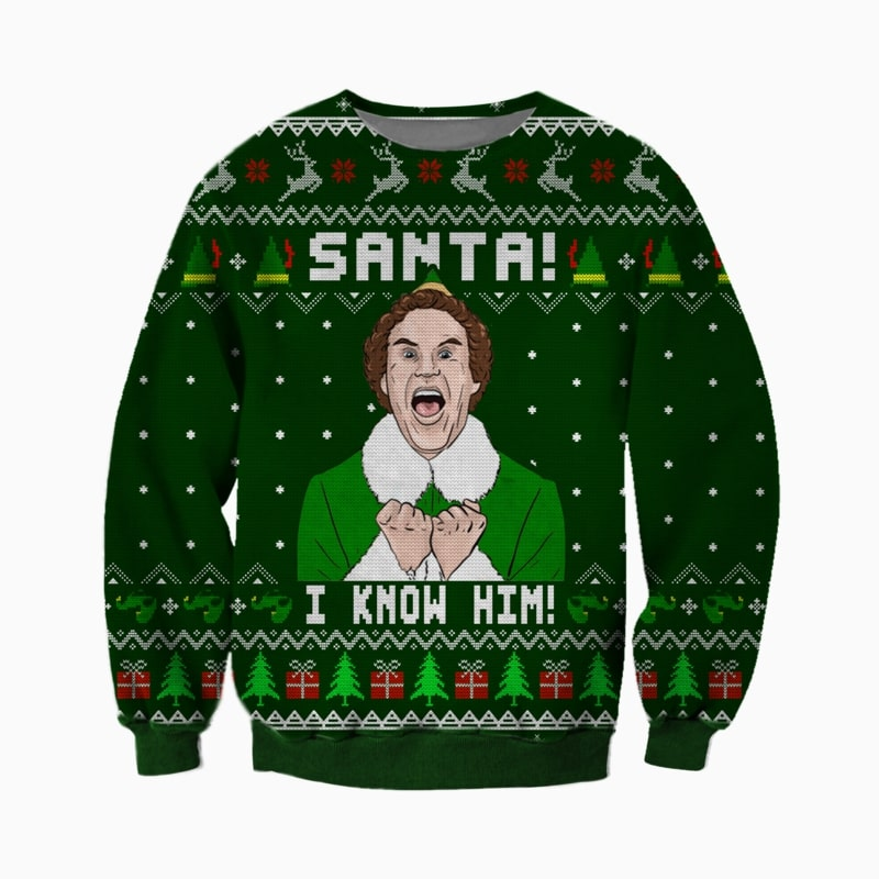 buddy the elf santa i know him all over printed ugly christmas sweater 2 - Copy (2)
