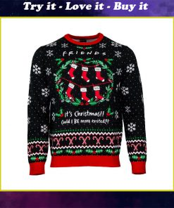 friends its christmas could i be more excited all over printed ugly christmas sweater