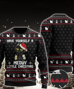 have yourself a meowy little christmas black cat ugly christmas sweater 2