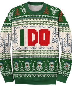 i dont do matching sweaters i do love couple ugly christmas sweater 2