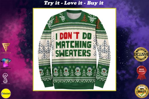 i dont do matching sweaters love couple ugly christmas sweater