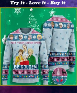 may your christmas be golden the golden girls ugly christmas sweater