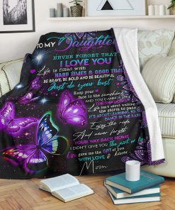 night butterfly to my daughter never forget that i love blanket 5