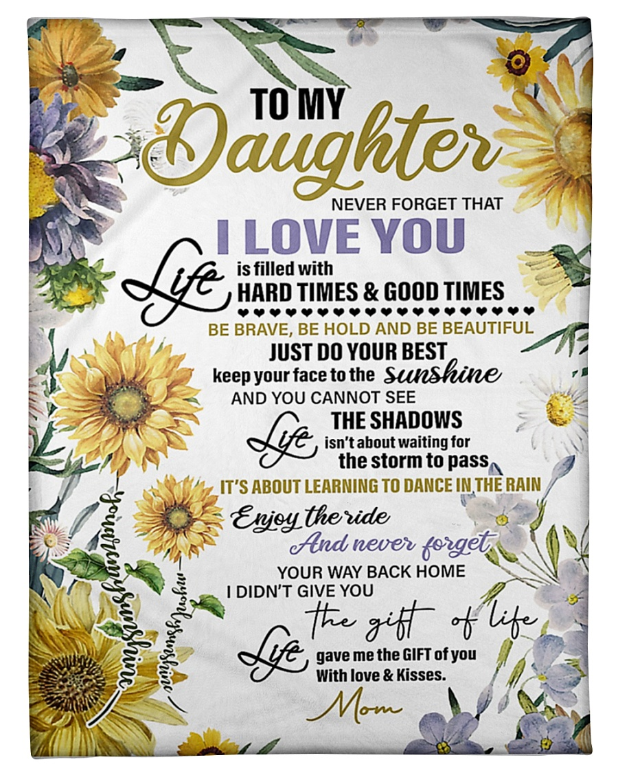 sunflower to my daughter never forget that i love you full printing blanket 2