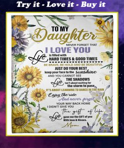 sunflower to my daughter never forget that i love you full printing blanket