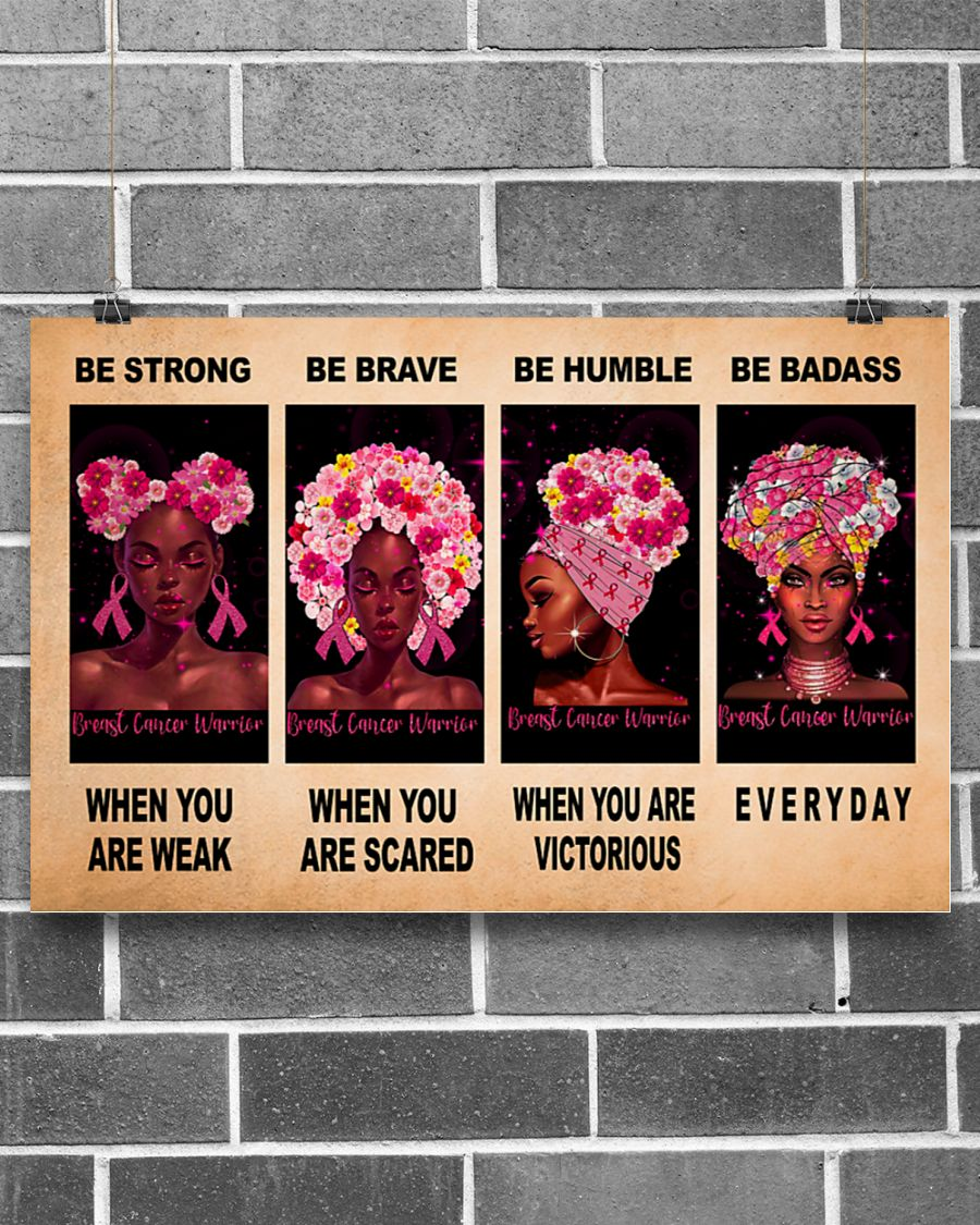 breast cancer awareness be strong be brave be humble be badass poster 2