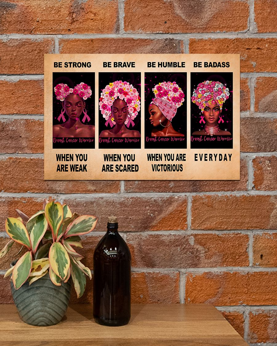 breast cancer awareness be strong be brave be humble be badass poster 3