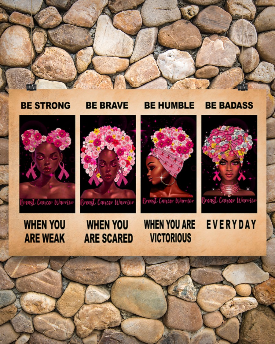 breast cancer awareness be strong be brave be humble be badass poster 4