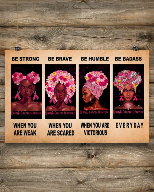 breast cancer awareness be strong be brave be humble be badass poster 5