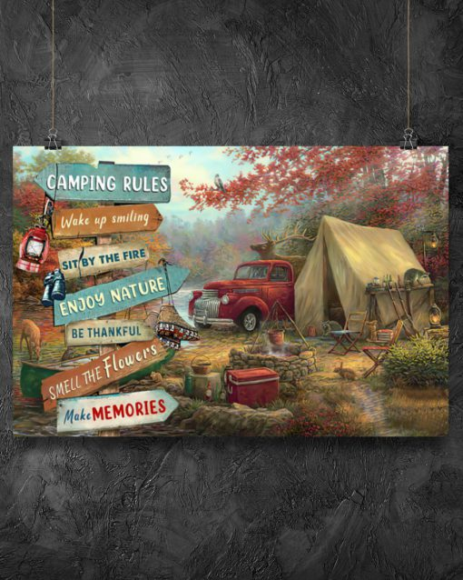 camping rules wake up smiling sit by the fire poster 3