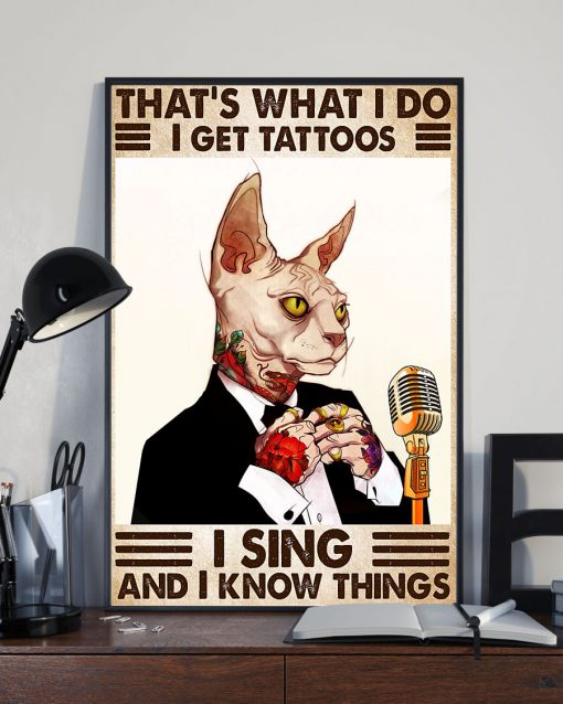 cat thats what i do i get tattoos i sing and i know things vintage poster 5