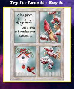 christmas cardinal a big piece of my heart lives in heaven and watches over this home poster