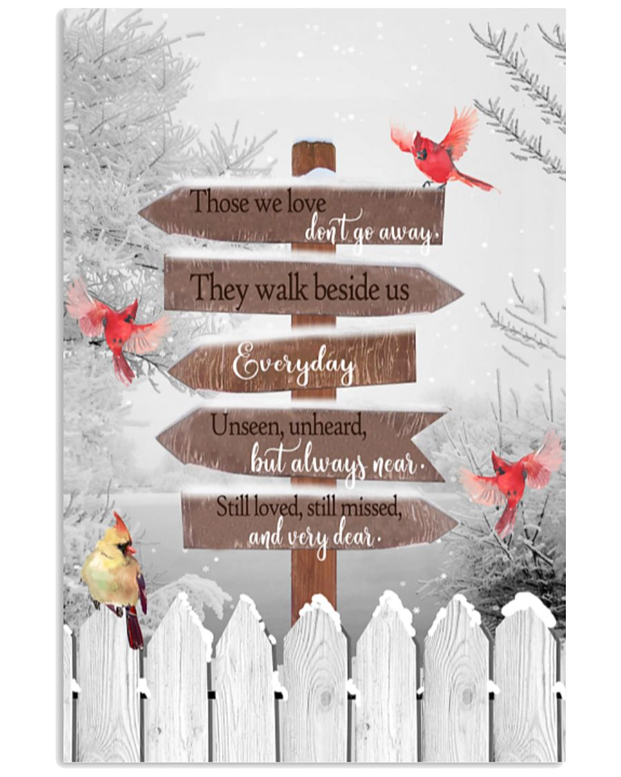 christmas cardinal those we love don't go away they walk beside us everyday poster 3