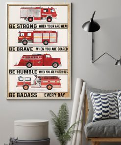 fire engine be strong be brave be humble be badass vintage poster 2