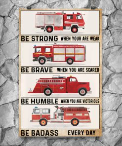 fire engine be strong be brave be humble be badass vintage poster 3