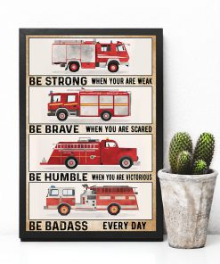 fire engine be strong be brave be humble be badass vintage poster 4