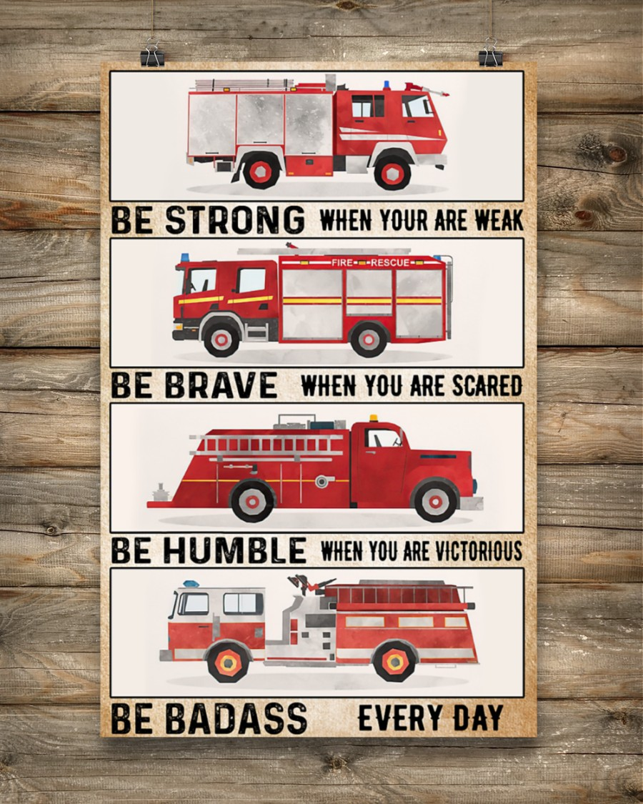 fire engine be strong be brave be humble be badass vintage poster 5