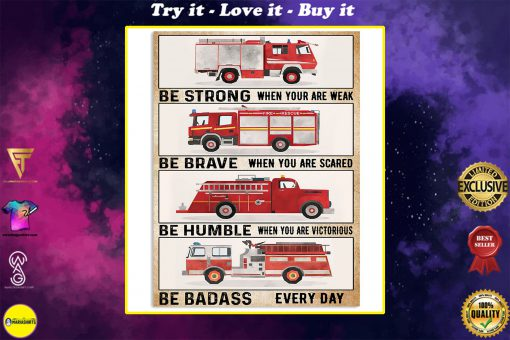 fire engine be strong be brave be humble be badass vintage poster