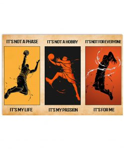 its not a phase its my life its not a hobby its my passion basketball vintage poster 2