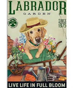 labrador garden live life in full bloom vintage poster 2