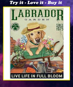 labrador garden live life in full bloom vintage poster