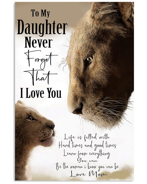 lion to my daughter i love you love mom poster 2