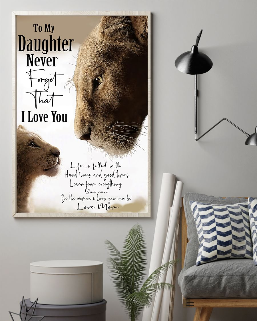 lion to my daughter i love you love mom poster 3