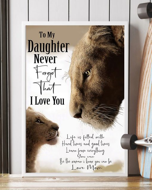 lion to my daughter i love you love mom poster 4