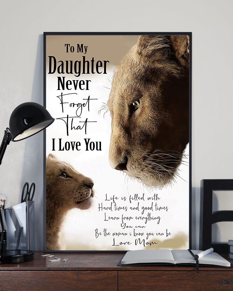 lion to my daughter i love you love mom poster 5
