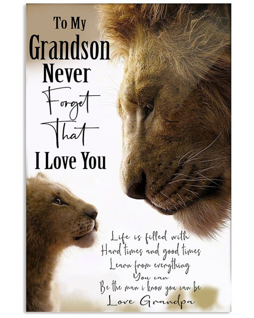 lion to my grandson never forget that i love you grandpa poster 2
