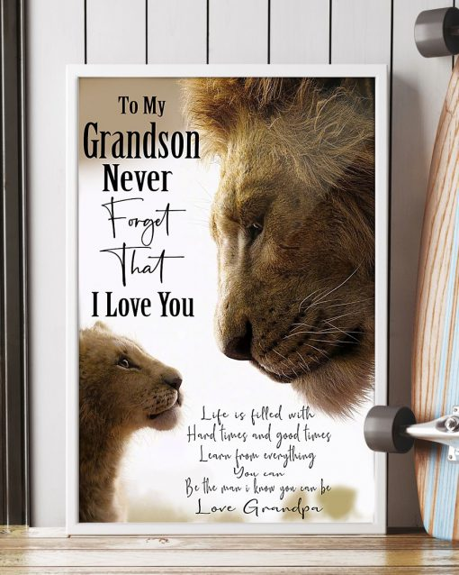 lion to my grandson never forget that i love you grandpa poster 4