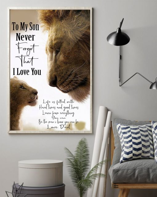 lion to my son never forget that i love you dad poster 3