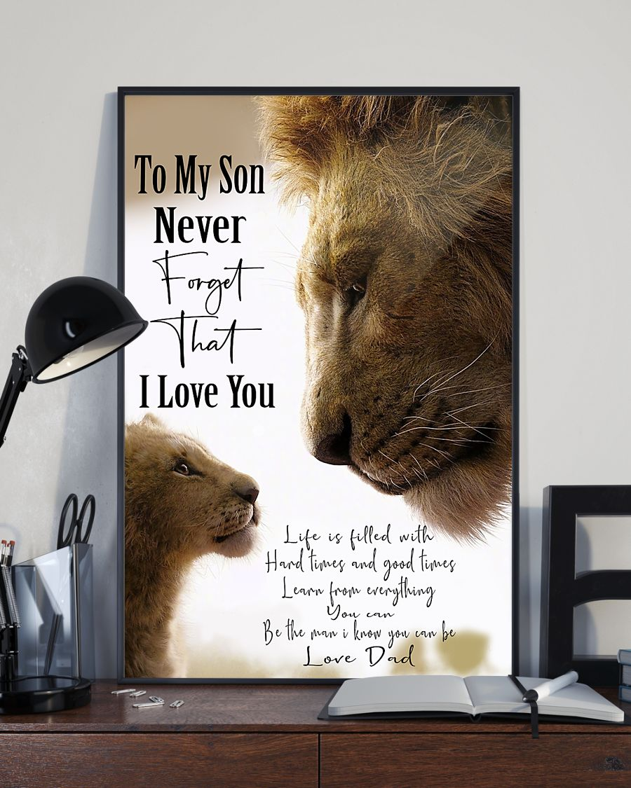 lion to my son never forget that i love you dad poster 4